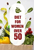 Diet For Women Over 50: Keto Diet Intermittent Fasting (English Edition)