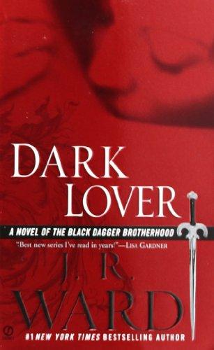 Dark Lover: A Novel of the Black Dagger Brotherhoodの詳細を見る