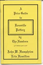 2008 Roseville Pottery By the Numbers Price Guide