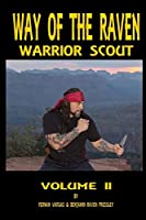 Way of the Raven Warrior Scout Volume Two