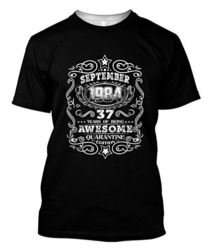 September 1984 37 Years of Being Awesome Quarantine Edition T Shirt Black