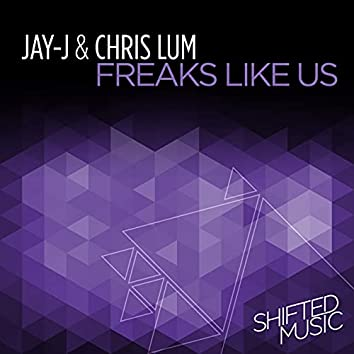 Freaks Like Us Remixes