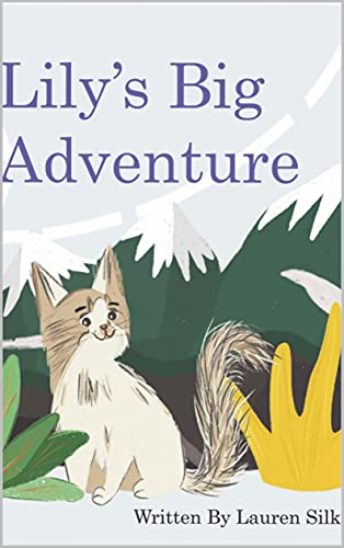 Lily's Big Adventure: A Children's Picture Book About Courage - eBook (English Edition)
