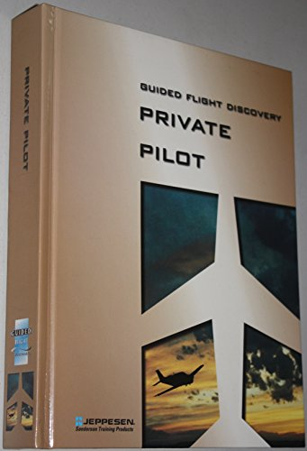 Guided Flight Discovery Private Pilot Handbook