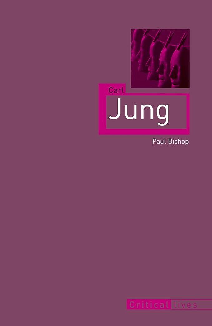 征服する連結する専制Carl Jung (Critical Lives) (English Edition)