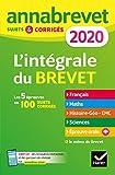 Annales du brevet Annabrevet 2020 L'intégrale 3e - Pour se préparer aux 4 épreuves écrites et à l épreuve orale - Format Kindle - 9782401057142 - 7,99 €