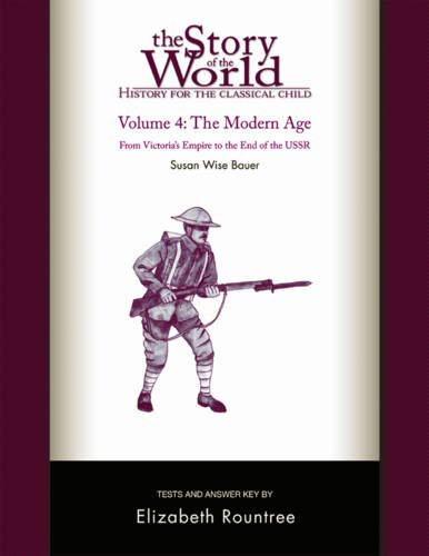 Story of the World, Vol. 4 Test and Answer Key: History for the Classical Child: The Modern Age (Vol. 4) (Story of the W