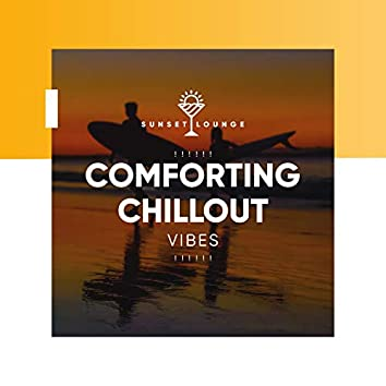 ! ! ! ! ! ! Comforting Chillout Vibes ! ! ! ! ! !