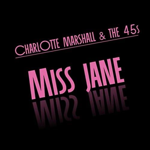 Charlotte Marshall & the 45s