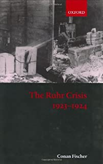The Ruhr Crisis 1923-1924 (0198208006) | Amazon price tracker / tracking, Amazon price history charts, Amazon price watches, Amazon price drop alerts