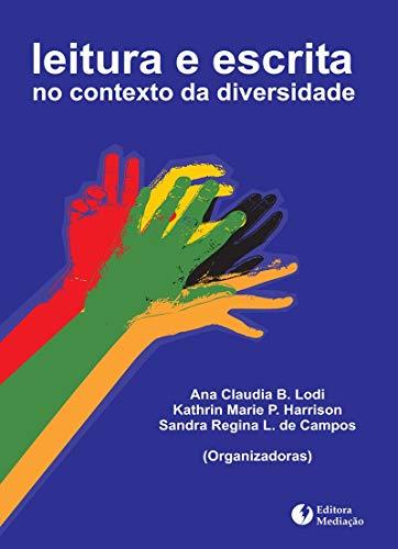 LEITURA E ESCRITA: NO CONTEXTO DA DIVERSIDADE