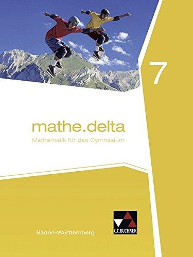 mathe.delta – Baden-Württemberg / mathe.delta Baden-Württemberg 7