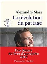 La révolution du partage d'Alexandre Mars
