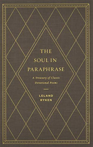Image of The Soul in Paraphrase: A Treasury of Classic Devotional Poems