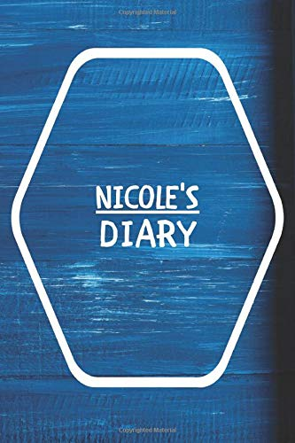 Nicole's Diary: Blue Wood Background Diary / Notebook / Journal School Gift for Nicole / Diary / Unique Greeting Card Alternative