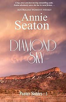 Diamond Sky (Porter Sisters Book 3) by [Annie Seaton]