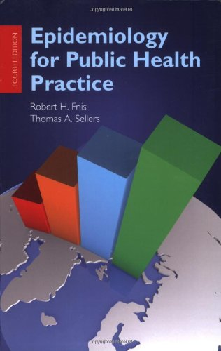Epidemiology for Public Health Practice (Friis,...