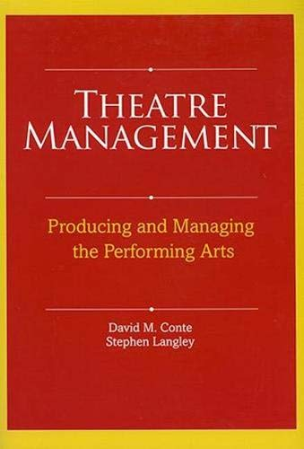 Compare Textbook Prices for Theatre Management 1st Edition ISBN 9780896762565 by David M. Conte,Stephen Langley