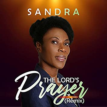The Lord's Prayer (Remix)