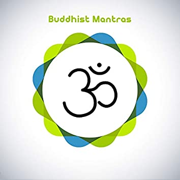 Buddhist Mantras: Music Background for Mantras, Meditation and Yoga Exercises