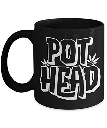 Pot Head Mug for Marijuana Cannabis 420 Lovers Gag Gifts for Men or Women Coffee Comment Tea Cup