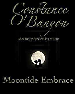 Moontide Embrace by [Constance O'Banyon]