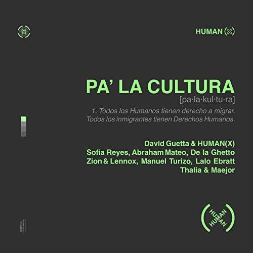 David Guetta & HUMAN(X) feat. Sofia Reyes, Abraham Mateo, De La Ghetto, Manuel Turizo, Zion & Lennox, Lalo Ebratt, Thalia & Maejor