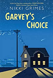 Garvey's choice - black middle grade books by black authors about black kids