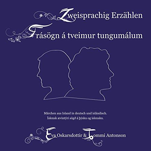 Zweisprachig Erzählen / Frásögn á tveimur tungumálum Titelbild