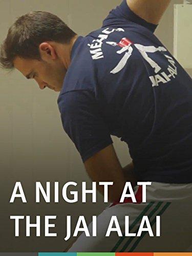 A Night at the Jai Alai