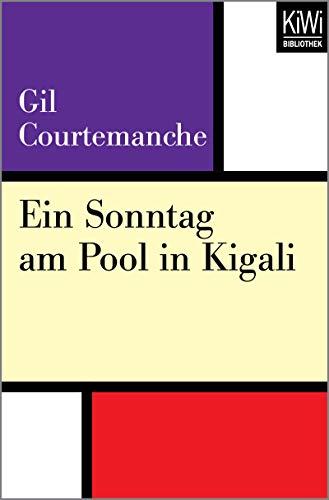 Ein Sonntag am Pool in Kigali (German Edition)