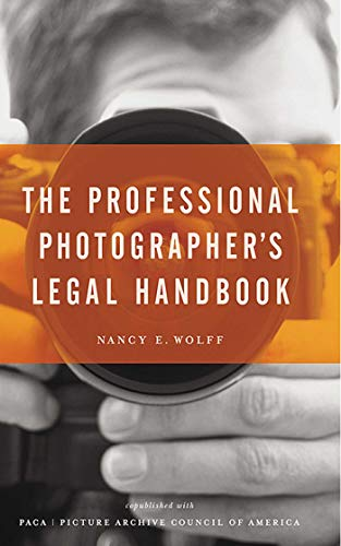 The Professional Photographer's Legal Handbook