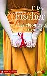 Les cigognes savaient par Fischer