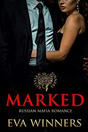 Marked: Russian Mafia Romance (Russian Sinners Book 1)