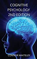 Cognitive Psychology: 2nd Edition (Introductory)