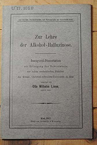 Zur Lehre der Alkohol-Halluzinose / Otto Wilhelm Linne