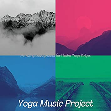 Amazing Background for Hatha Yoga Kriyas