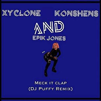 Meck It Clap (DJ Puffy Remix)