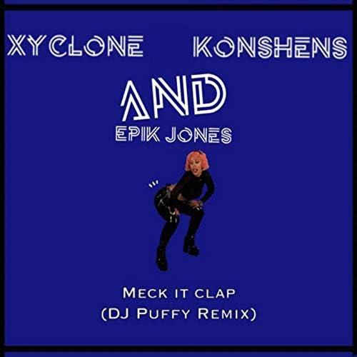 Xyclone, Konshens & Epik Jones