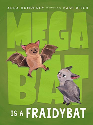 Megabat Is a Fraidybat (English Edition)