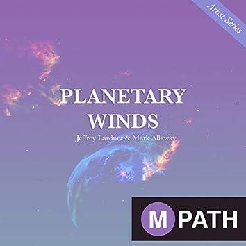 MPATH Artist Series: Planetary Winds