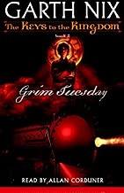 Grim Tuesday: The Keys to the Kingdom, Book 2