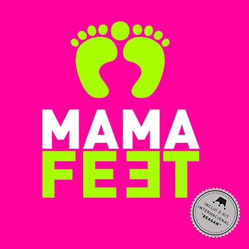 Mama Feet