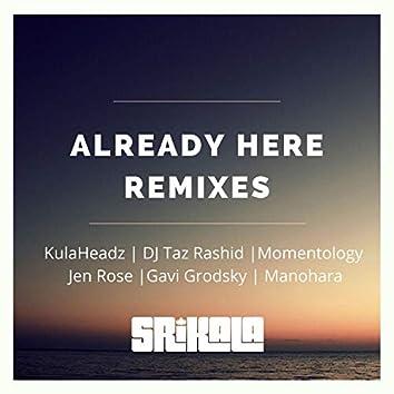Already Here Remixes