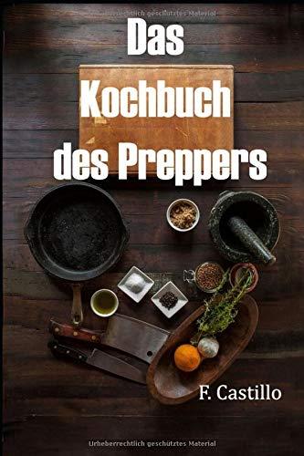 Das Kochbuch des Preppers