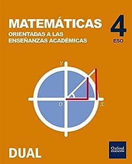 Inicia Dual Matemáticas Orientadas A Las Enseñanzas Académicas. Libro Del Alumno - 4º ESO - 9788