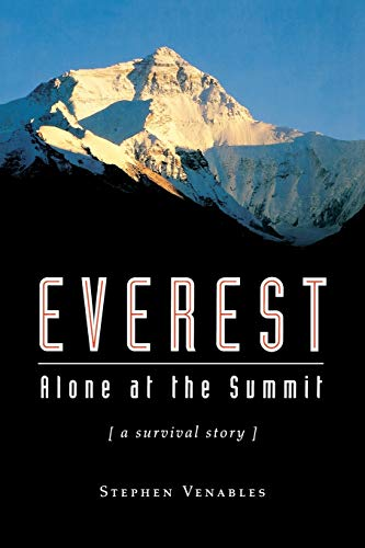 Everest: Alone at the Summit: Alone at the Summit, (a Survival Story) (Adrenaline)