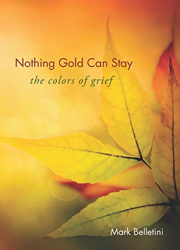 Nothing Gold Can Stay: The Colors of Grief (English Edition)