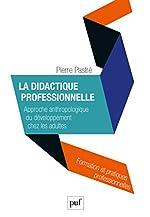 La didactique professionnelle de Pierre Pastré