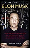 Elon Musk How the Billionaire CEO of SpaceX and Tesla is Shaping our Future Paperback 10 Mar 2016